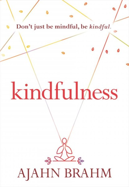 Kindfulness by Ajahn Brahm. {Book Review}