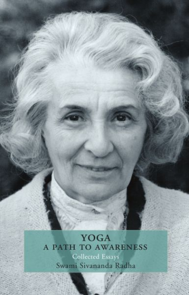 Yoga: A Path to Awareness by Swami Sivananda Radha {Book Review}