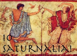 """Io Saturnalia"" was shouted as part of the celebration. ""Io"" translates as ""Yo,"" an exclamation still in common usage."
