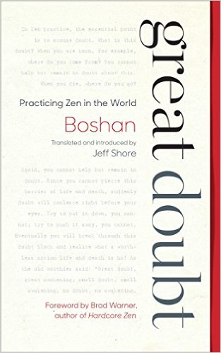Great Doubt: Practicing Zen in the World by Jeff Shore. {Book Review}