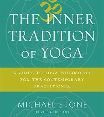 The Inner Tradition of Yoga by Michael Stone {Book Review}