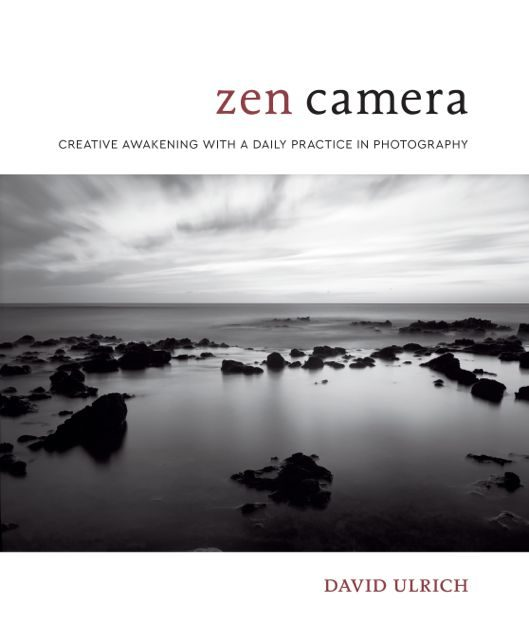 Zen Camera: Creative Awakening with a Daily Practice in Photography {Book Review}