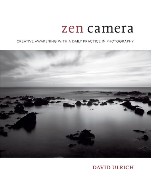 Zen Camera: Creative Awakening with a Daily Practice in Photography {Book Review}}