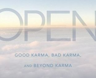 The Future is Open: Good Karma, Bad Karma and Beyond Karma by Chögyam Trungpa, Edited by Carolyn Roe Gimian {Book Review}