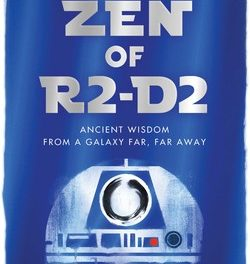 A Transport to Beginner's Mind: The Zen of R2-D2 by Matthew Bortolin {Review}