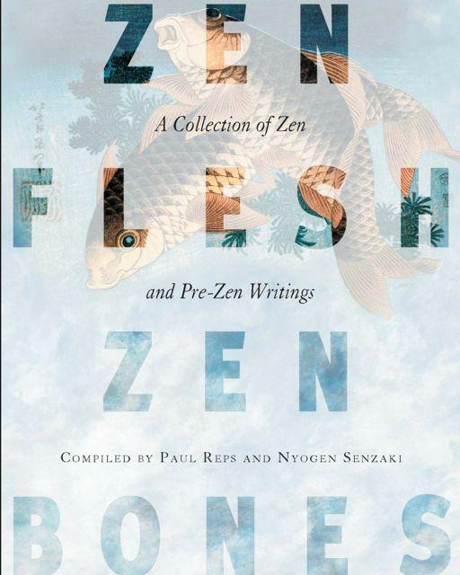 Zen Flesh Zen Bones: Not a Light Read, a Bit of Nonsense & Completely Zen {Review}