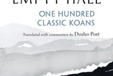 The Record of Empty Hall: One Hundred Classic Koans {Book Review}